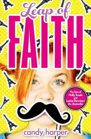 Yellow Cover, Eiffel Tower, Moustache, Leap of Faith, Candy Harper, Young Adult, Humour, Romance Red-head