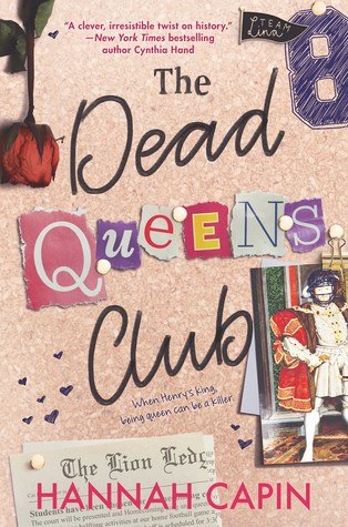 The Dead Queens Club, Hannah Capin, Retelling, Young Adult, Romance, Bulletin Board