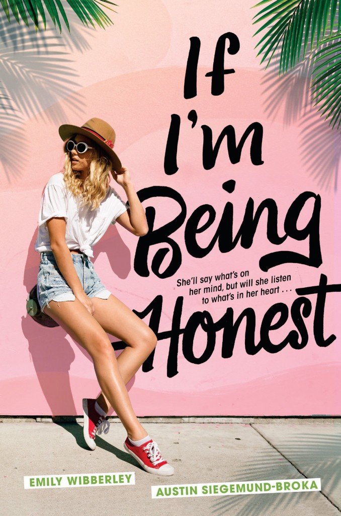 If I'm Being Honest, Pink, Girl leaning against wall, Young Adult, Emily WIbberley, Austin Siegemund Broka, Palms