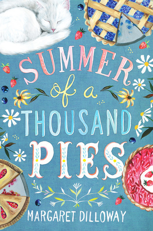Summer of a Thousand Pies, Blue cover, Children's Books, Margaret Dilloway, Cat, Pies