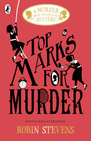 Top Marks for Murder, Young Adult, Robin Stevens, Mystery, Boarding School, Murder Most Unladylike #8, Coral/Red Cover, Silhouettes