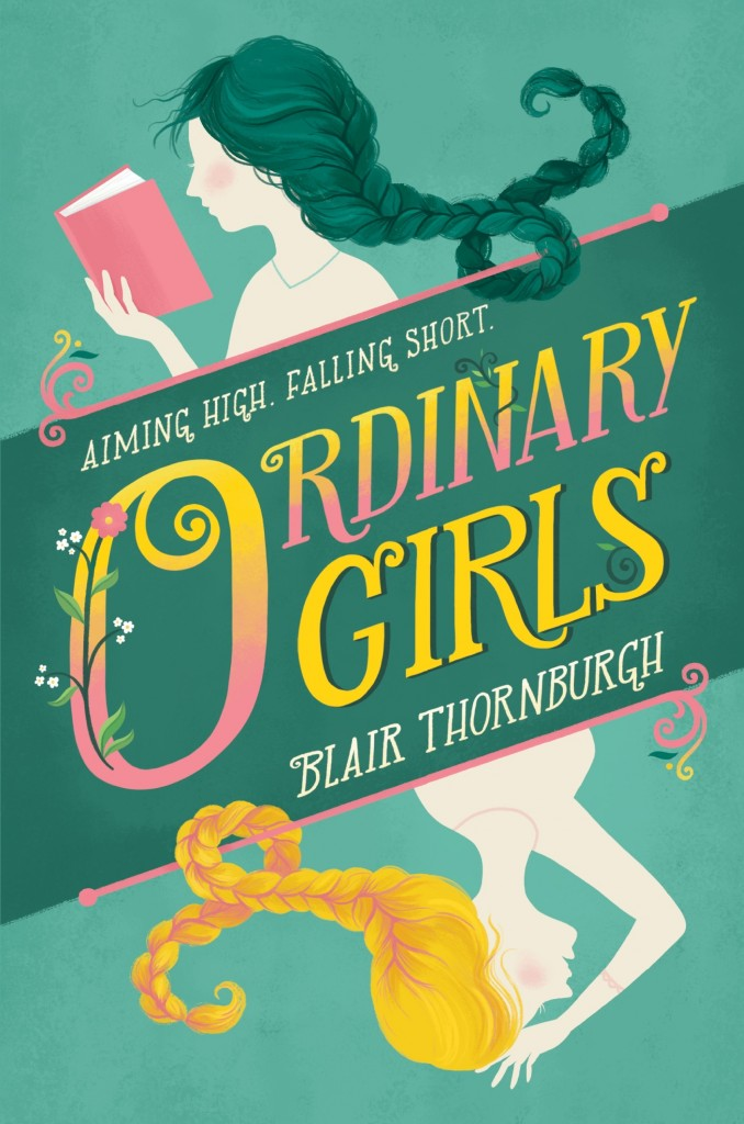 Ordinary Girls, Green Cover, Young Adult, Retelling, Blond hair, Green hair, Reading, Blair Thornburgh
