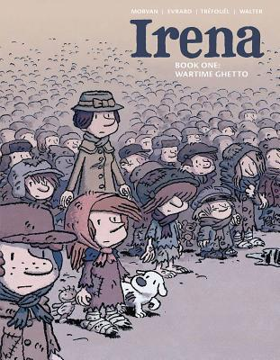 Irena Book One, Wartime Ghetto, WWII, Kids, Woman, Cover, Grubby clothes, Muted colours