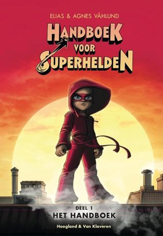 Handboek voor superhelden, sunset, red outfit, superhero, children's books, Red/Yellow/Orange