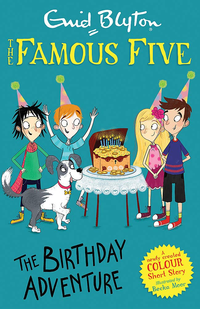 Famous Five Colour Short Stories: The Birthday Adventure, Famous Five, children's books, Becka Moor, Enid Blyton, Mystery, Birthday Cake, Treasure, Kids, Greenish Cover, Dog