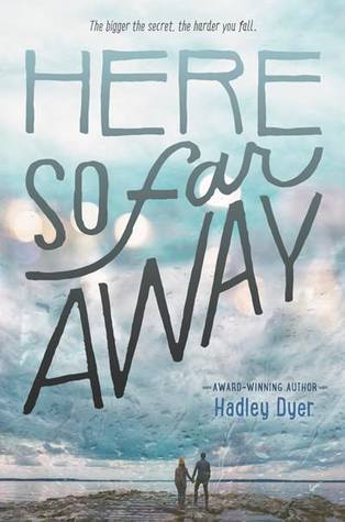 Here So Far Away, Coast, Clouds, Sky, Silhouettes, Young Adult, Romance, Hadley Dyer