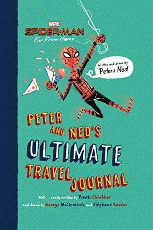 Green Cover, Preeti Chhibber, Spider Man, Spider-Man: Far From Home: Peter and Ned's Ultimate Travel Journal,