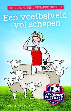 Een voetbalveld vol schapen, sheep, children's books, Blue, Grass, Red White Outfit, Sheep, Joke Reijnders, Vivianne Voetbalt, Soccer