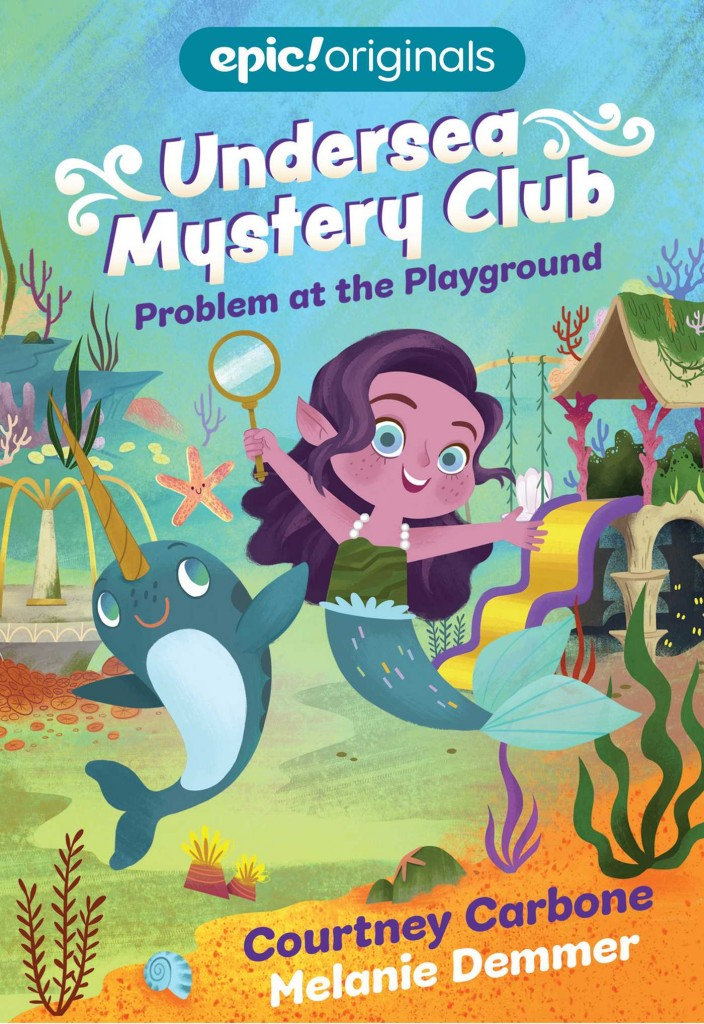 Undersea Mystery Club, Under the Sea, Narwhal, Mermaid, Children's Book, Mystery, Cute, Colourful, Problem at the Playground ,
