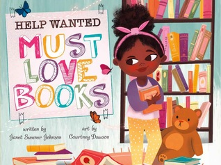 Colourful, Bookshelves, Help Wanted: Must Love Books, Children's Books, Girl, Books, Picture Books,Janet Sumner Johnson, Courtney Dawson