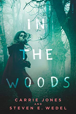 In the Woods, Carrie Jones, Steven E. Wedel, Green, Running Away, Red Coat, Forest, Young Adult, Horror, Green