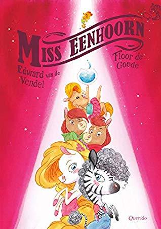Miss Eenhoorn, Edward van Vendel, Floor de Goede, Pink, Unicorns, Seahorse, Children's Books, Spotlight, Hilarious