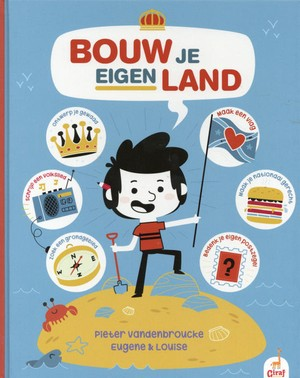 Bouw je eigen land, Flag, Children's Book, Blue, Island, Non-fiction, Interactive, Pieter Vandenbroucke