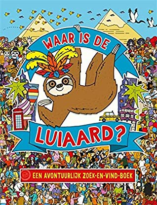 Waar is de luiaard?, Andy Rowland, Sloth, Children's Book, Colourful, Travelling