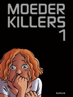 Castigo, Zidrou, Black, Orange Hair, Afraid, Graphic Novel, Moederkillers