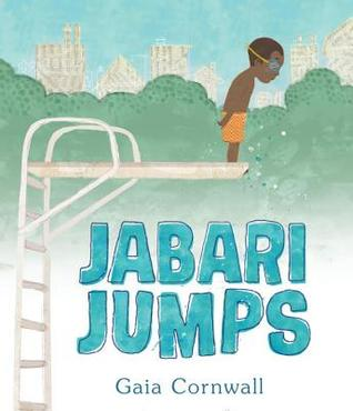 Jabari Jumps, Gaia Cornwall, Picture Book, Children's Book, Diving Board