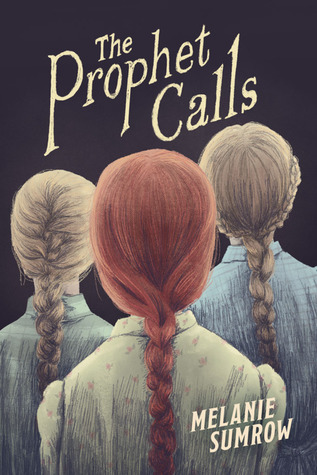 Melanie Sumrow, The Prophet Calls, Heads, Braids, Cults,
