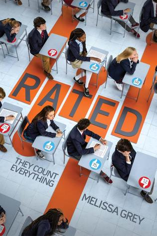Rated, Melissa Grey, Young Adult, Upvotes, Downvotes, classroom, Uniforms, Dystopia
