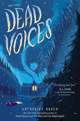Dead Voices, Small Spaces, Katherine Arden, Blue Cover, Car, Woods, Mountains