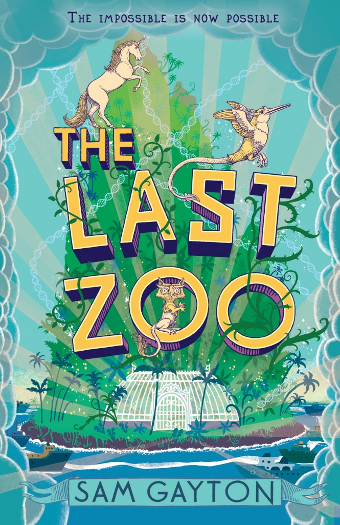 The Last Zoo, Island, Children's Books, Mystery, Magic, Sam Gayton