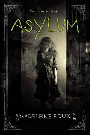 Asylum, Madeleine Roux, Girl, Horror, Mirror, Young Adult