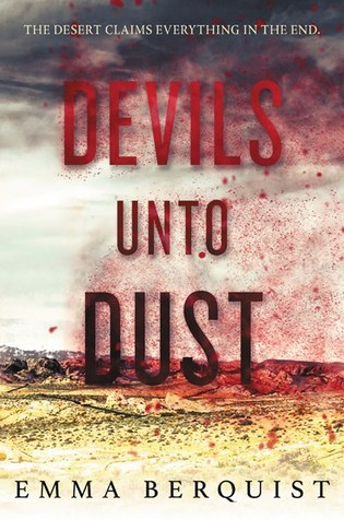 Devils Unto Dust, Emma Berquist, Red, Desert, Sand, Zombies, Horror, Young Adult