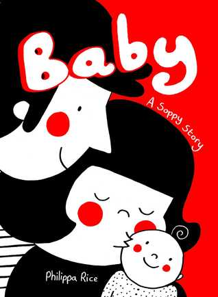 Baby: A Soppy Story, Philippa Rice, Red, Three People, Baby, Woman, Man, Kiss, cute, cover