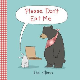 Please Don't Eat Me, Liz Climo, Green, Picnic, Pizza, Bear, Bunny, Text Balloon, Picture Books