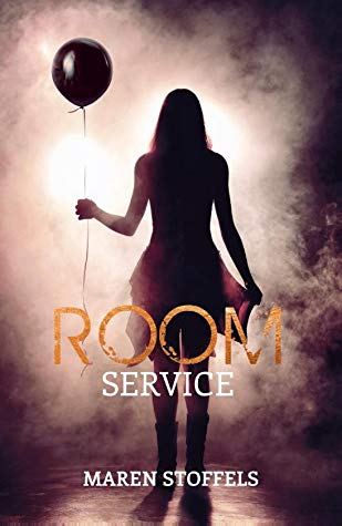 Room Service, Balloon, Dark, Girl, Maren Stoffels, Young Adult, Horror, Thriller
