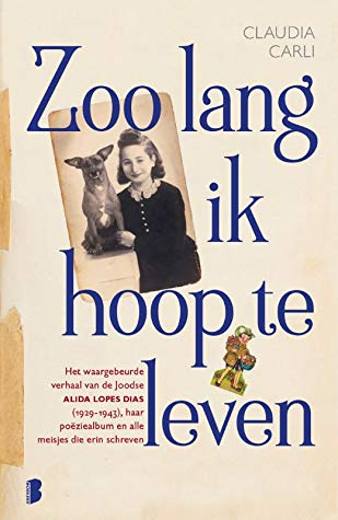 Zoo lang ik hoop te leven, Claudia Carli, Photograph, Brown/White, Girl, Dog