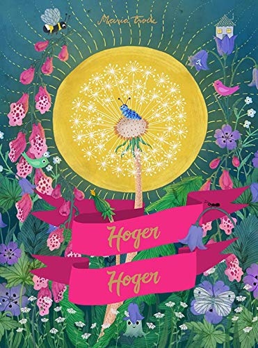 Dandelion, Scenery, Maria Trolle, Cover,Hoger! Hoger! Pink Ribbon, Caterpillar, Flowers, Purple, Pink, Yellow, Sun,