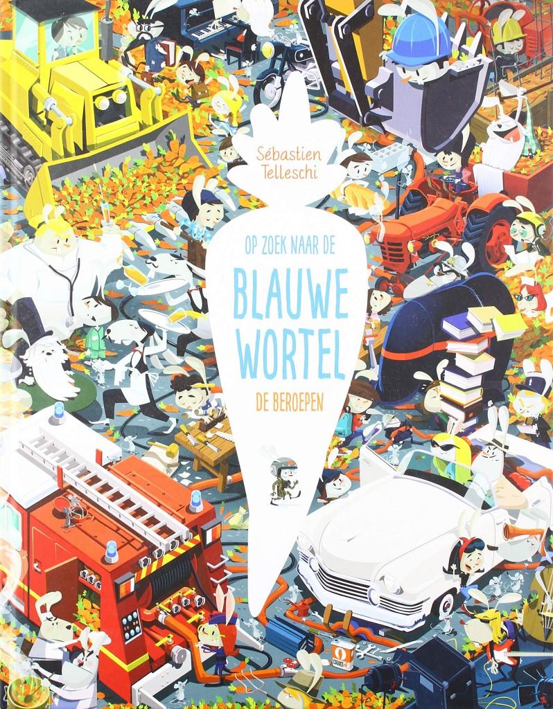 Op zoek naar de Blauwe Wortel: de beroepen, Sebastien Telleschi, Bunnies, Chaos, Firetrucks, Searching, Carrots