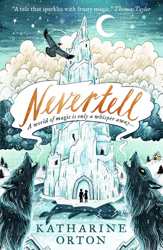 Nevertell, Katharine Orton, White, Blue, Night Sky, Moon, Wolves, Castle, Two silhouettes, Clouds, Moon, Fish, Children's Book