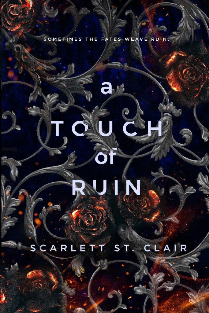 A Touch of Ruin, Hades & Persephone 2, Scarlett St. Clair, Burning, Flowers, Roses, Curls, Leaves