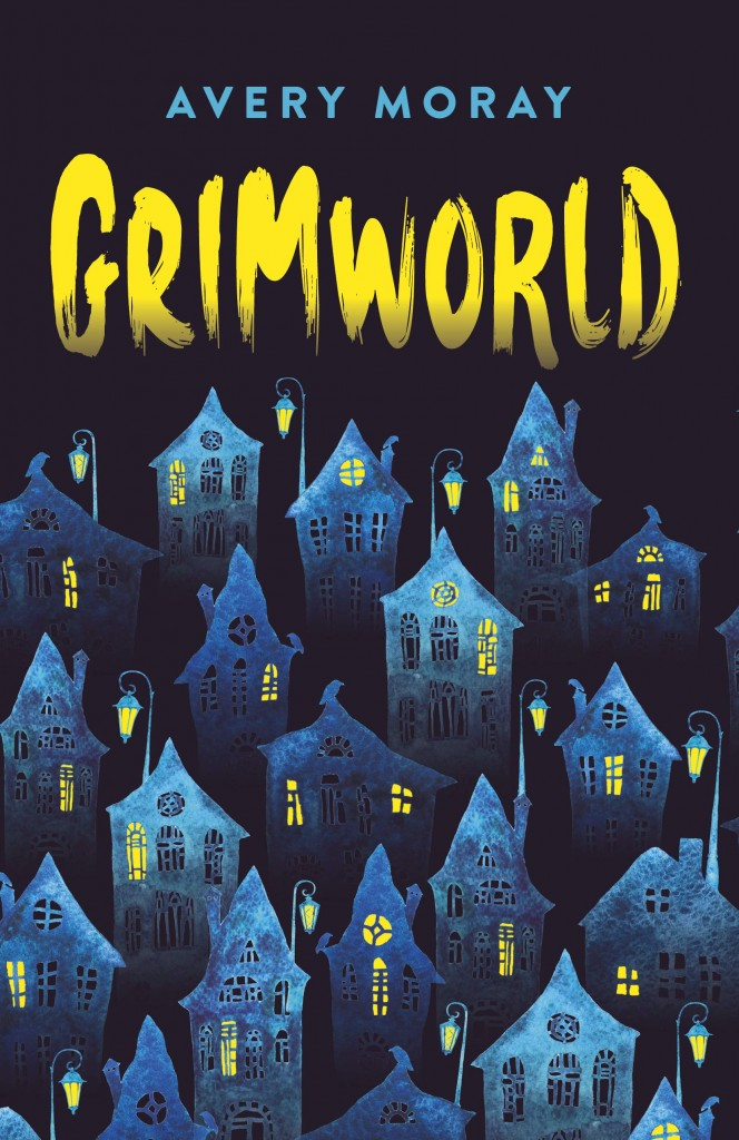 Grimworld, Avery Moray, Yellow Letters, Children's Books, Magic, Houses, Blue