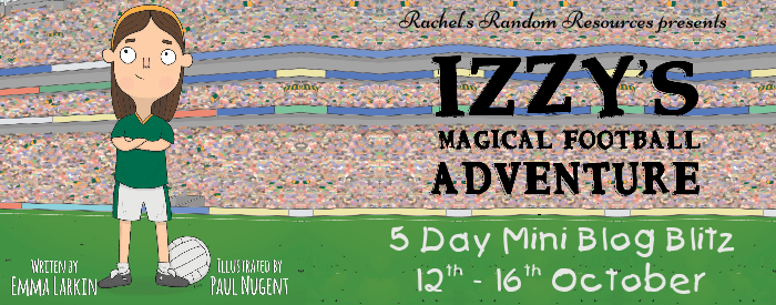 Izzy's Magical Football Adventure, Emma Larkin, Pink, Banner, Girl, Orange Headband, Green Shirt, Children's Books, Sports, Football