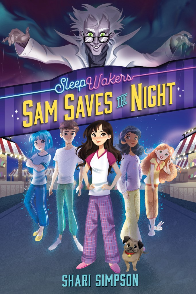 SAM SAVES THE NIGHT, Shari Simpson, Sleepwalkers, Ghosts, Girl, Boy, Puppeteer,
