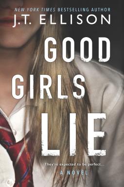 Good Girls Lie, Tie, Blouse, Blonde Hair, Girl, Cover, J.T. Ellison