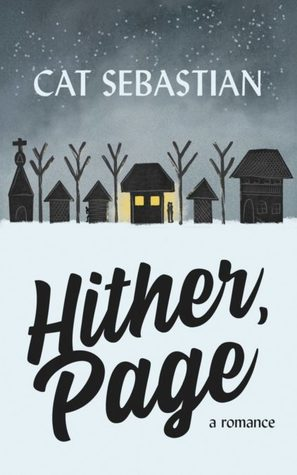 Hither Page, Cat Sebastian, Page & Sommers, Snow, Gray Sky, Houses, Trees, Church, Cover
