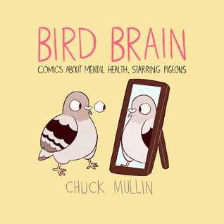Comic, Mental Health, Bird Brain: Comics About Mental Health Starring Pigeons, Bird Brain, Chuck Mullin, Pigeon, Mirror, Yellow