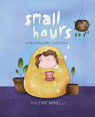 Mrs. Frollein Collection: Small Hours, Plants, Yellow Blanket, Girl, Blue, Valérie Minelli, Comic, Home
