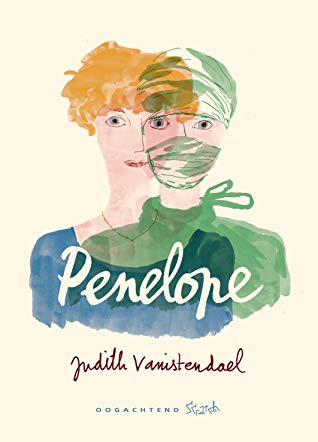 Surgeon ,Graphic Novel, War, Trauma, Family, Penelope, Judith Vanistendael, Woman,