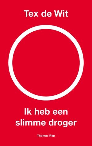 Tex de Wit, White Circle, Red, White Text, Ik Heb een slimme droger