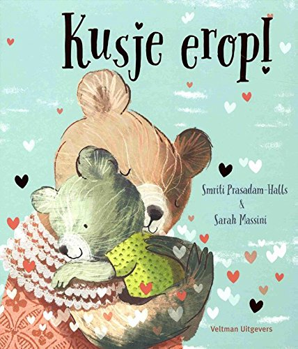 Kusje erop!, Bears, Hugging, Hearts, Blue, Green Shirt, Red Dress, Smriti Prasadam-Halls, Sarah Massini