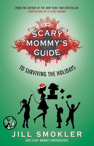 Scary Mommy's Guide to Surviving the Holidays, Kim Bongiorno, Green, Silhouettes, Red, Santa Hat, Children, Parenting, Guide, Holidays, Humour