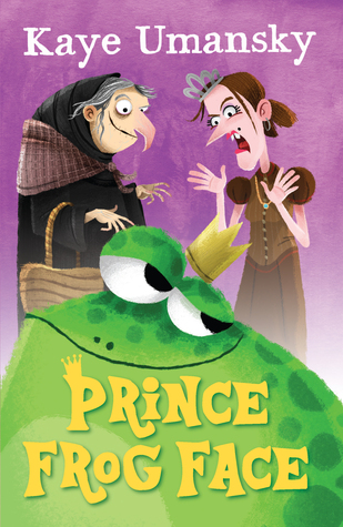 Prince Frog Face, Kaye Umansky, Frog, Crown, Princess, Prince, Witch, Girls, Boy, Purple, Magic, Children's books
