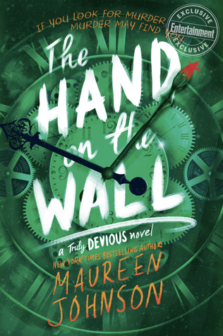 The Hand on the Wall, Truly Devious 3, Maureen Johnson, Young Adult, Mystery, Green, Clock, Brush, White Letters