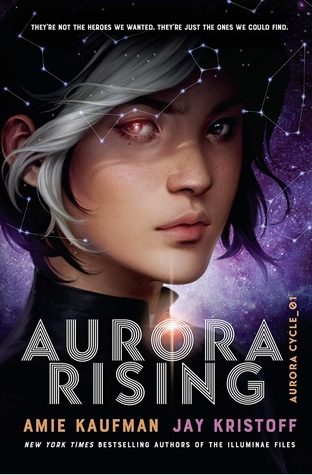 Aurora Rising, Aurora Cycle, AMie Kaufman, Jay Kristoff, Stars, Universe, Girl, Two coloured Eyes, Young Adult, White Streak in Hair, Black Hair, Fantasy, Sci-Fi, Purple