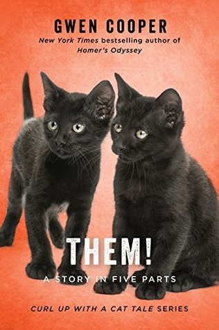 THEM!: A Story in Five Parts, Black Cats, Gwen Cooper, Cats, Orange, Black Cats, Cute, Non-Fiction