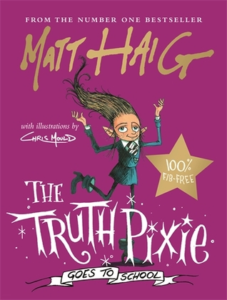 The Truth Pixie Goes to School, Father Christmas, Purple, Matt Haig, Chris Mould, Fairy, Magic, Pixies, Children's Books
